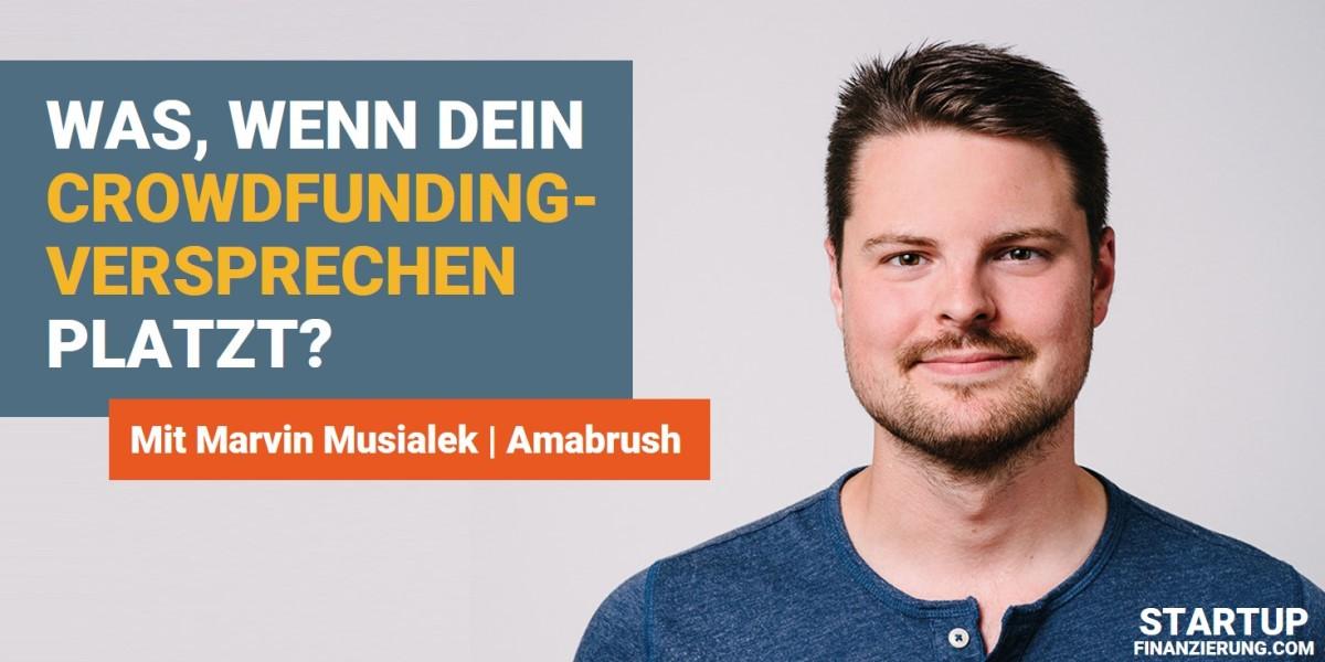 Was passiert, wenn dein Crowdfunding-Versprechen platzt (Marvin Musialek)