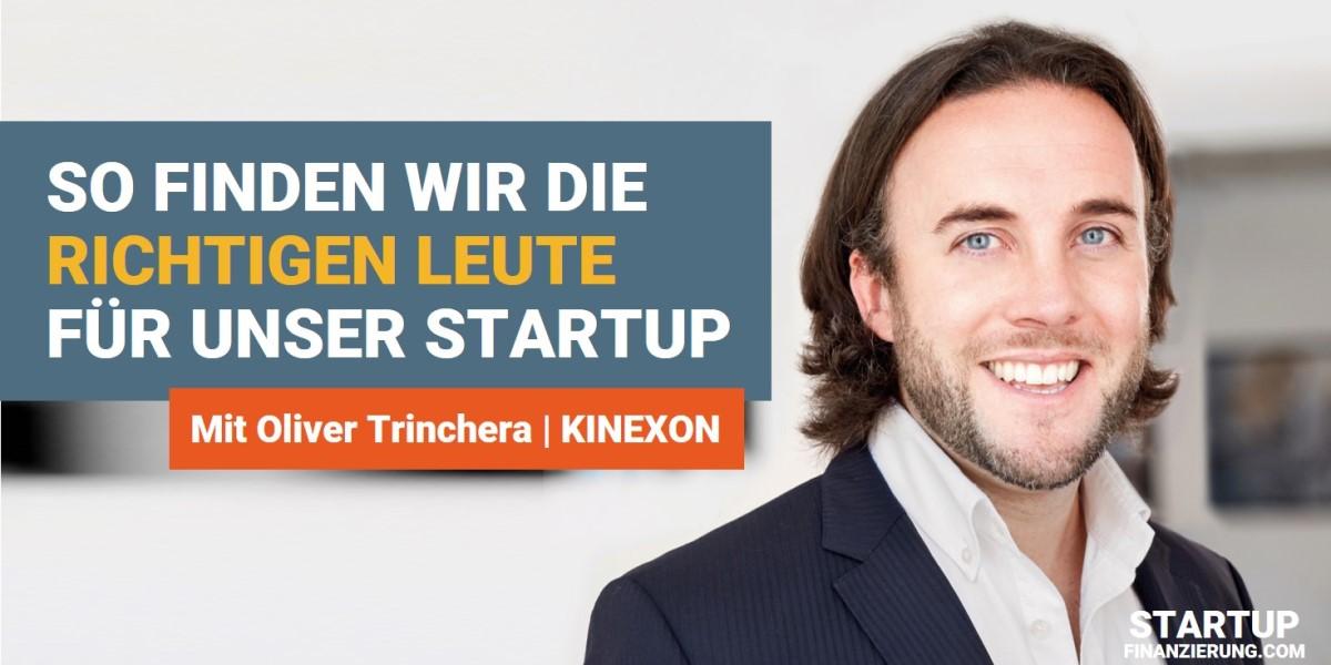 So finden wir die richtigen Mitarbeiter für unser Startup (Oliver Trinchera)