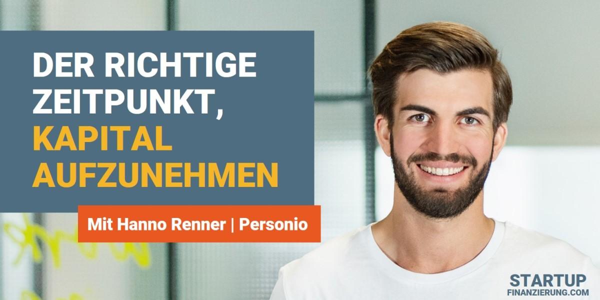 Wann ist der richtige Zeitpunkt für externes Kapital (Hanno Renner)