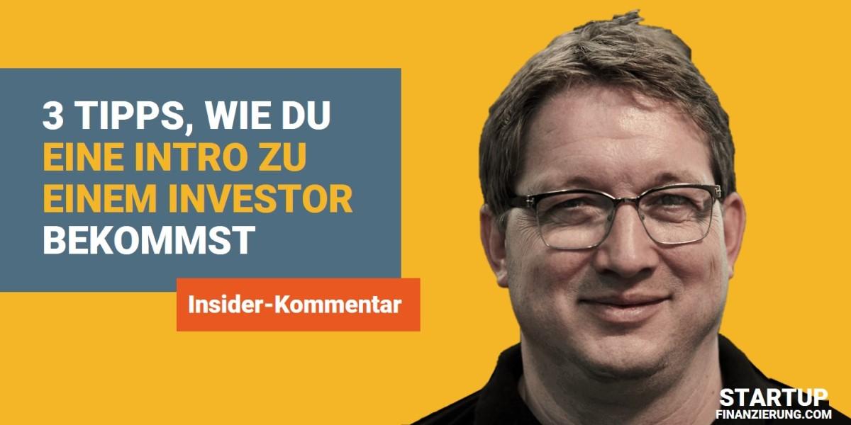 3 Tipps, wie du eine Intro zu einem Investor bekommst (Martin Giese)